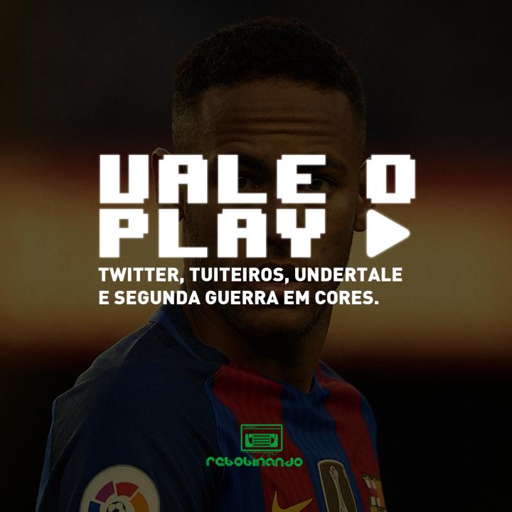 VALE O PLAY #4 – Fim de ano no twitter