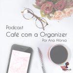 Café com a Organizer