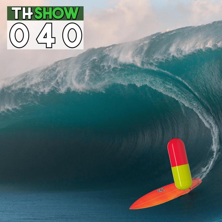 THShow s01e40 – Onda de Remédio