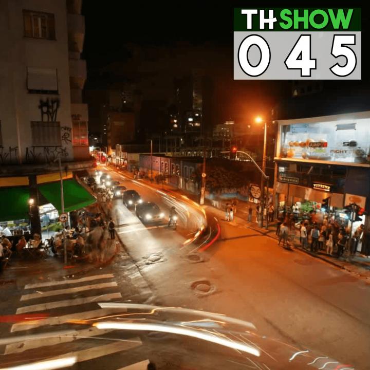 THShow s01e45 – Ruas Augustas