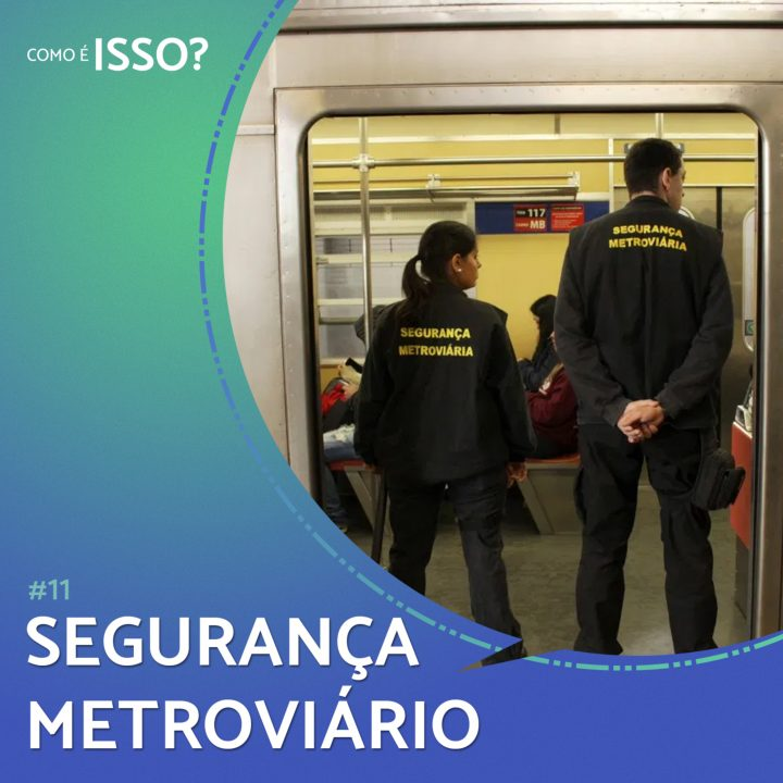 Segurança Metroviário