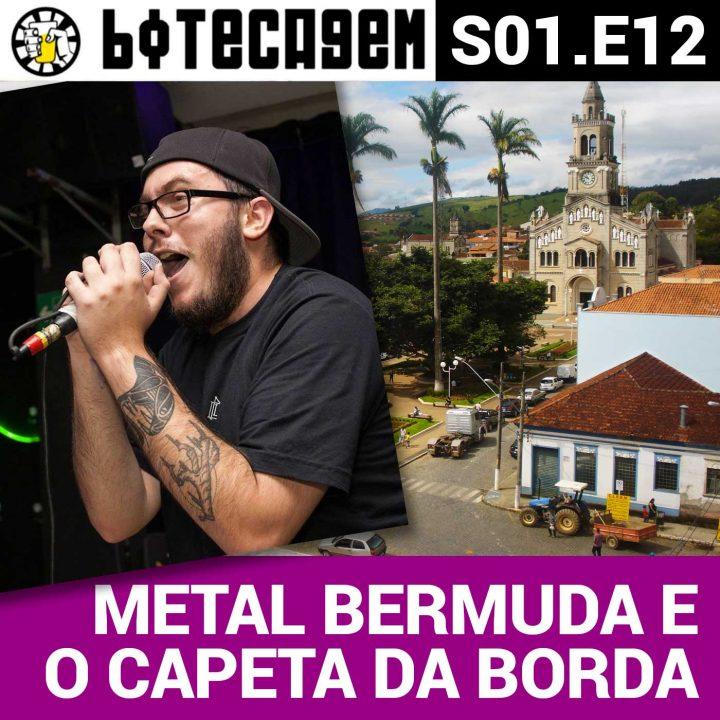 Botecagem #012 – Metal Bermuda e o Capeta da Borda