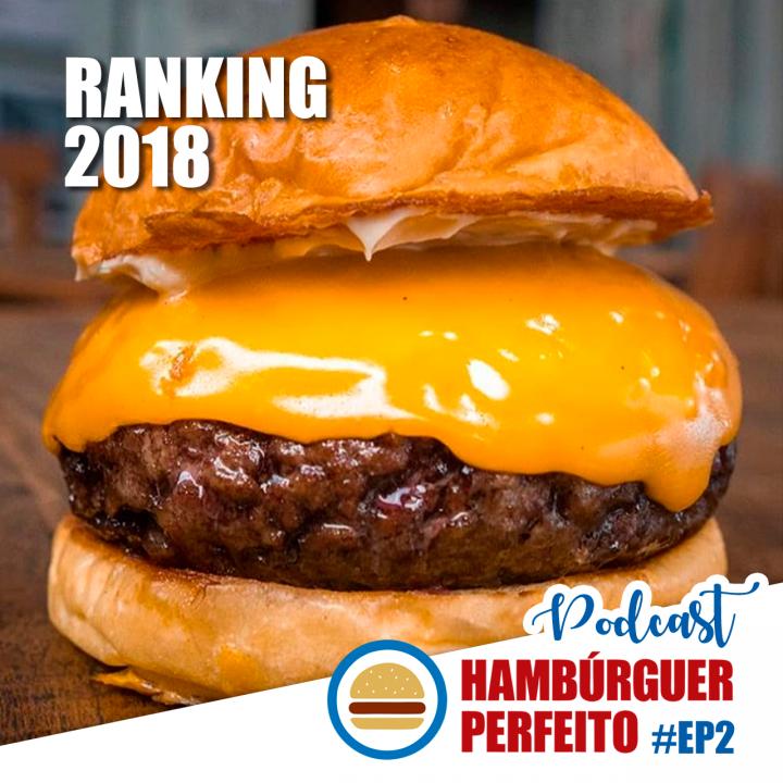 Ep. 02 – Ranking McCain Hambúrguer Perfeito 2018