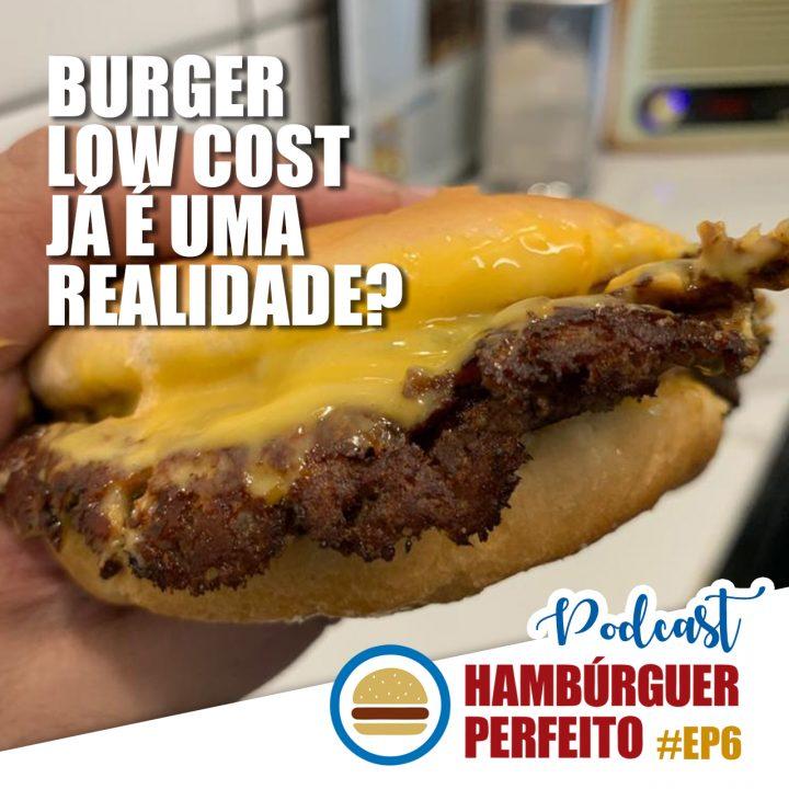 Burger low cost já é realidade?