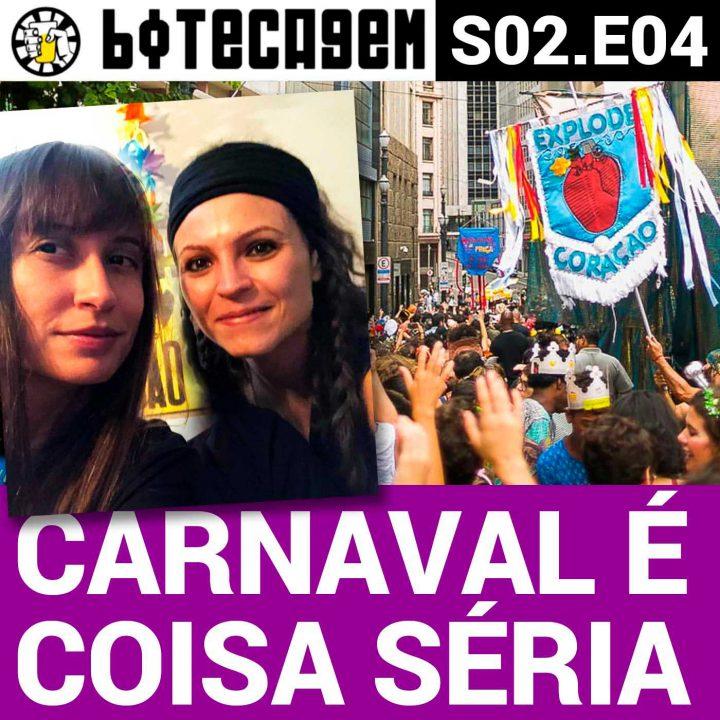 Botecagem S02 #04 – Carnaval é coisa séria