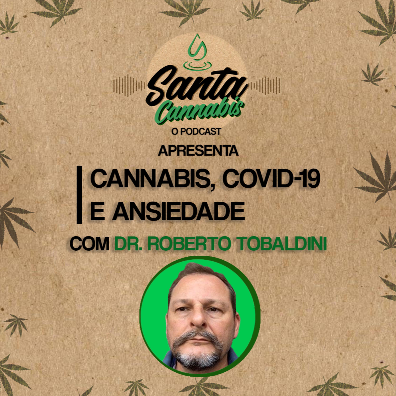 Cannabis, Covid-19 e Ansiedade