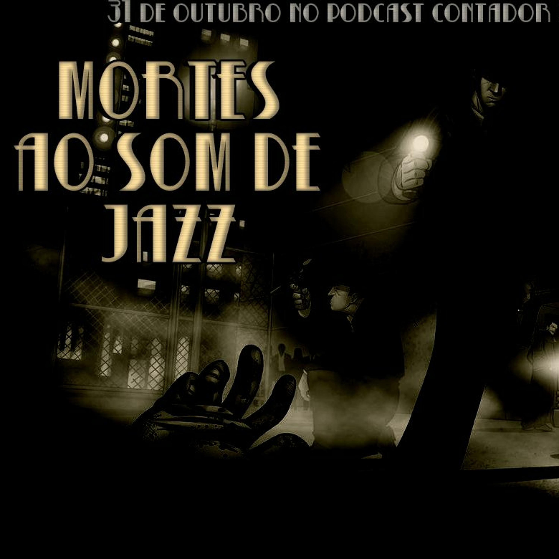#15 [TEASER] Mortes Ao Som De Jazz