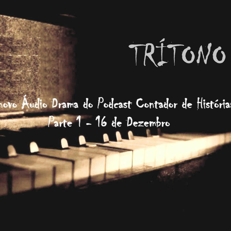 #23 [AUDIO DRAMA] Trítono