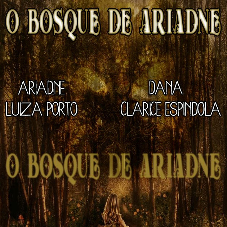 #60 [TEASER] O Bosque De Ariadne