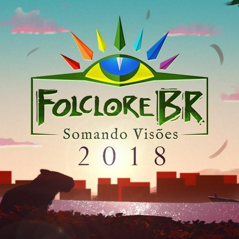 Chamada Folclore BR Somando Visoes 2018