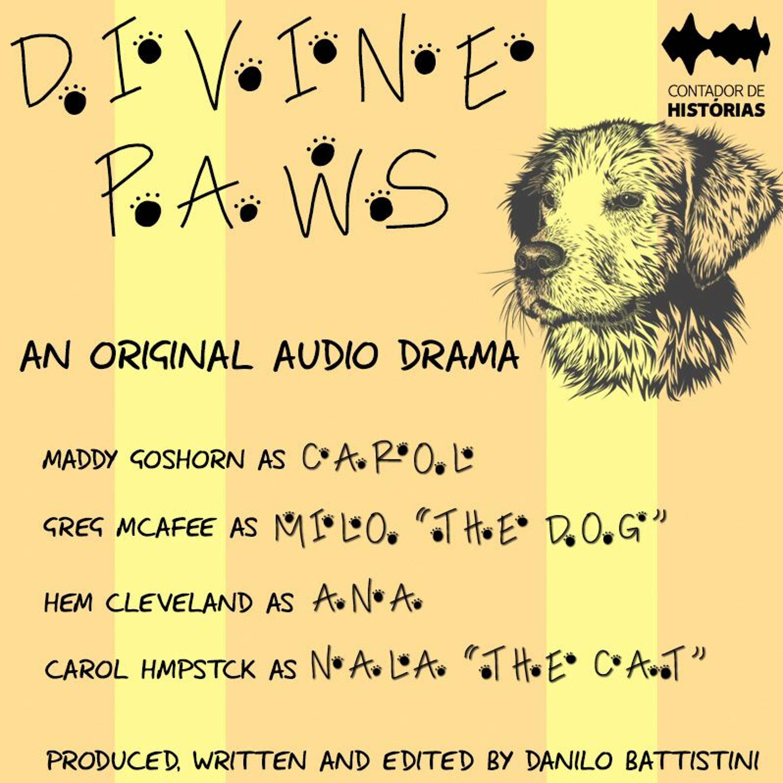 #89 [AUDIO DRAMA] Divine Paws