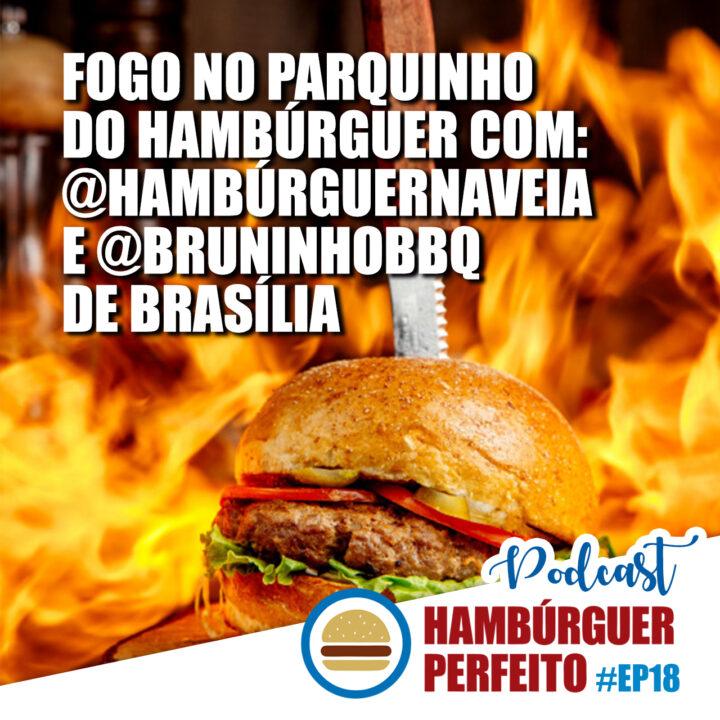 Polêmicas do hambúrguer com @HamburguerNaVeia e @BruninhoBBQ de Brasília