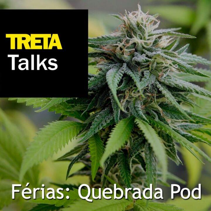TRETA Talks – Férias #3 – Quebrada Pod