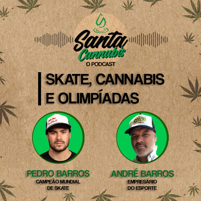Skate, cannabis e olimpíadas