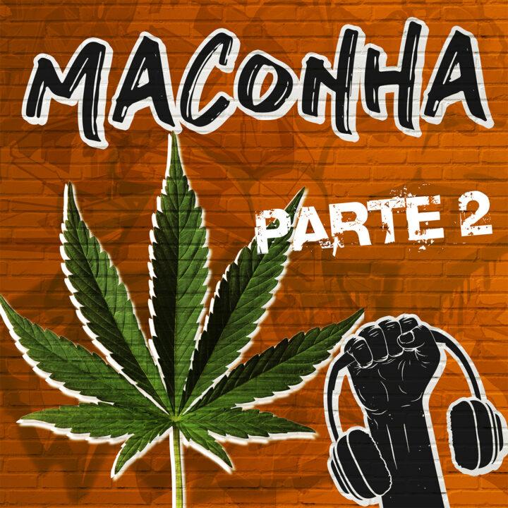 Maconha, Proibição e Legalização na Quebrada ft. Ivo Neuman, Normose e Lucas Maciel #32 – Parte 2