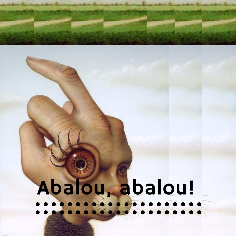 Abalou, abalou!