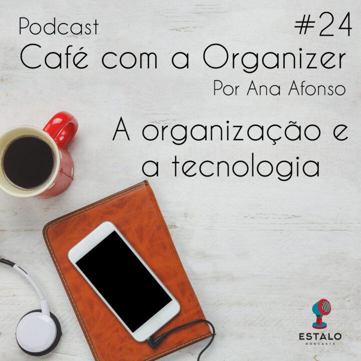 A organização e a tecnologia