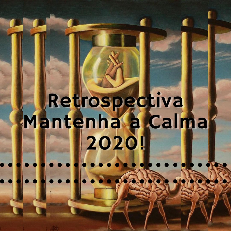 Retrospectiva Mantenha a Calma 2020