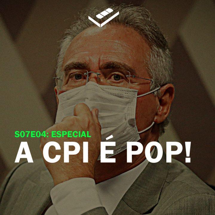 A CPI É POP! (Especial)