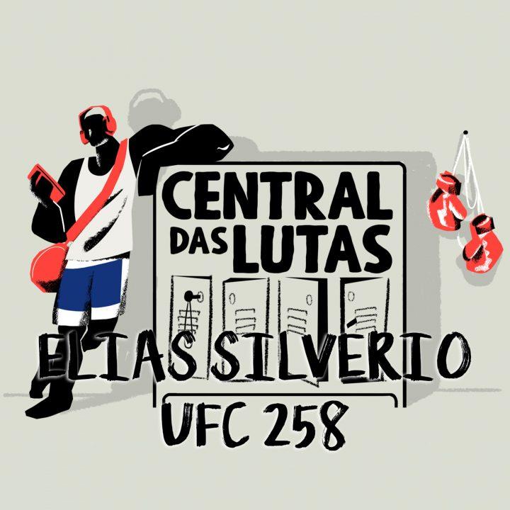 #9 UFC 258 com Elias Silvério