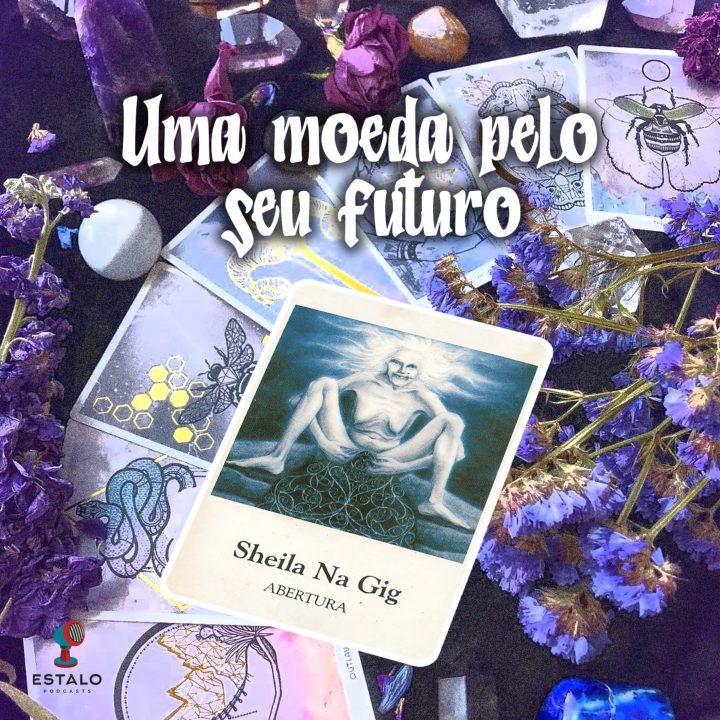 Dia 28/07 – Sheila Na Gig