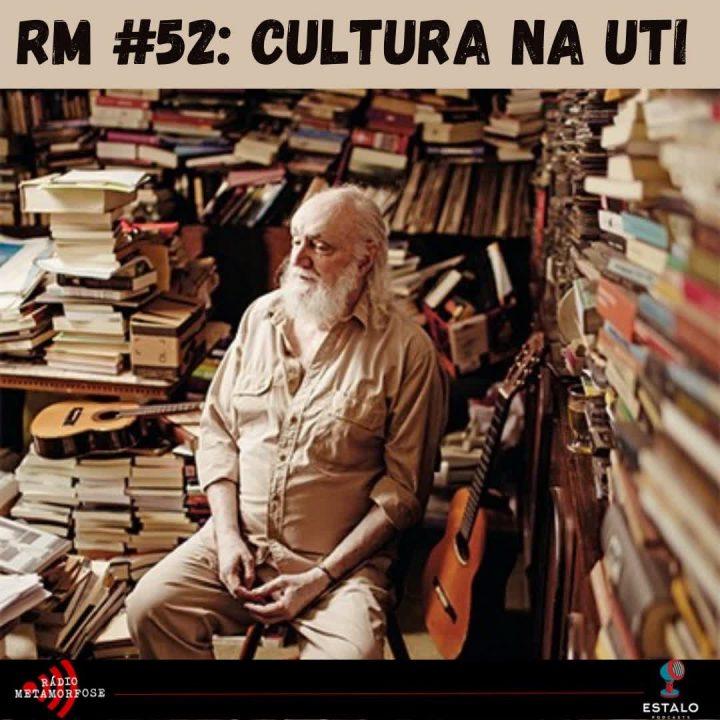RM #52: Cultura na UTI